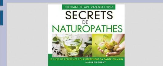 Secrets de naturopathes… Le livre